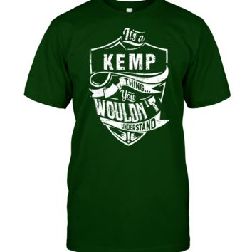 It's A KEMP Shirt thing You wouldn't Understand Canvas Triblend Tee