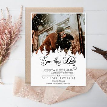 Winter Save The Date Photo - Rustic Calligraphy Pine Trees Printable Photo Save the Date Card, Wedding Custom Save the Date, DIY Print You