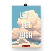 "MARIJUANA POSTER LETS GET HIGH CLOUDS 13""X19"""