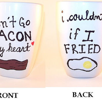 Bacon and Eggs Mug (ONE MUG) Elton John Kikki Don't Go BACON my Heart