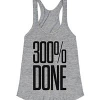 300 Percent Done-Female Athletic Grey T-Shirt