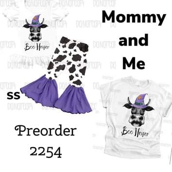 Preorder 2254 Boo Heifer!! Mommy and Me!! Closes 7/18