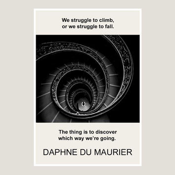print, Daphne du Mauier, quote, dorm decor, poster, writer, art, black, white, black and white,  poster, graphic, philosophy, literature
