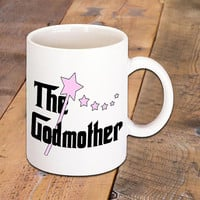 The Godmother Ceramic Coffee Mug, Proud of a Goddaughter or Godson, Coffee Lover, Great Gift, Home or Work Morning Coffee Break