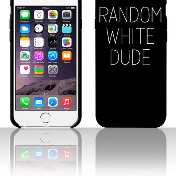 Random White Dude 5 5s 6 6plus phone cases