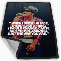 Bruno Mars Quotes Blanket for Kids Blanket, Fleece Blanket Cute and Awesome Blanket for your bedding, Blanket fleece *