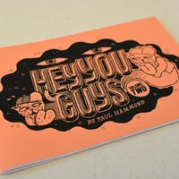HEY YOU GUYS Volume 2 comic zine