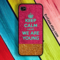 Keep Calm Cause We are Young , Glitter Case , Luxury Case , Colorful Case , Quote Case : Iphone 4/4s case Iphone 5 case Samsung Galaxy S3