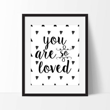 You Are So Loved Tribal Art Print - Children's Wall Art - Nursery Art  - Tribal Decor
