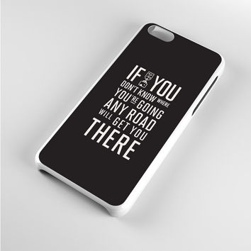 Alice In Wonderland Quote'S Any Road iPhone 5c Case