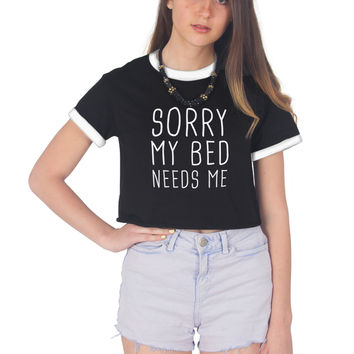 Sorry My Bed Needs Me Crop Ringer Shirt