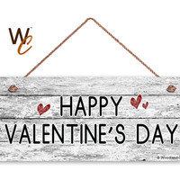"HAPPY VALENTINE'S DAY Sign, Rustic and Distressed Style, Holiday Door Sign, 6"" x 14"" Sign, Made To Order"