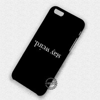 Quote Upside Down - iPhone 7 6 Plus 5c 5s SE Cases & Covers #quote