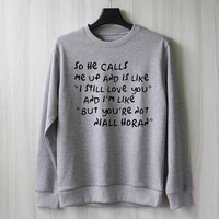 So He Calls Me Up - Niall Horan Sweatshirt Sweater Shirt – Size XS S M L XL