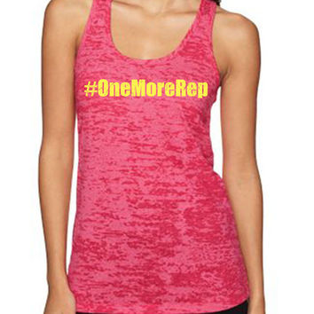 #OneMoreRep Women's Workout tank tops from Spin Off Apparel