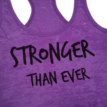 Workout Clothes- Stronger Than Ever Women's Workout Tank