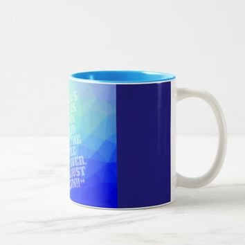 When God's warriors pray Two-Tone Coffee Mug