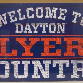 "DAYTON FLYERS WELCOME TO FLYERS COUNTRY WOOD SIGN 13""X24'' NEW WINCRAFT"
