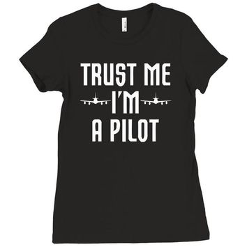 trust me i'm a pilot aviation Ladies Fitted T-Shirt