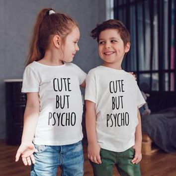 Cute But Psycho Kids Shirts Kids Tshirt Toddler