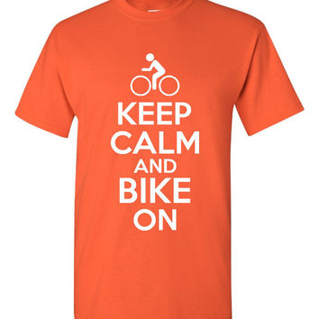 Keep Calm And Bike On Bikers Printed Keep Calm T Shirt Great Gift Mens Ladies Kids Many Colors Bike ON T Shirt