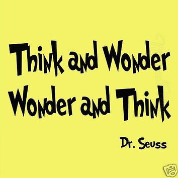 Dr Seuss Quotes Wall Decal Think and Wonder Wonder and Think Kids Room Wall Art