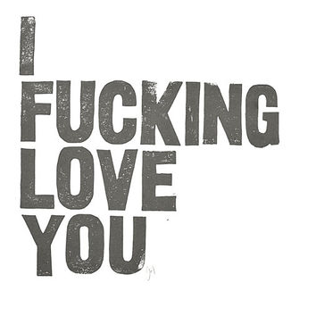 POSTER - I f.cking love you - DARK GREY typography letterpress linocut block print