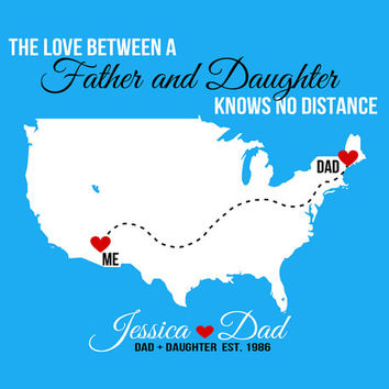Father Daughter Long Distance 8x10 Custom Map Art Print Gift For Dad From Daughter Quote Far Away Missing You Family Daddys Girl