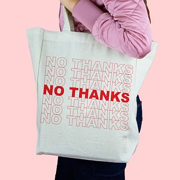 No Thanks Canvas Tote Bag