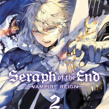 Seraph of the End Vampire Reign 2 (Seraph of the End): Seraph of the End 2: Vampire Reign (Seraph of the End)
