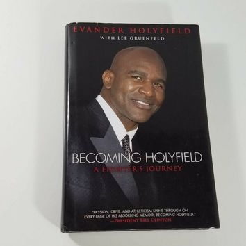 Becoming Evander Holyfield Boxing Autobiography Mike Tyson Lou Duva Olympics