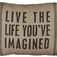 Live The Life You've Imagined - Lodge Style Canvas Throw Pillow - 15-in x 10-in