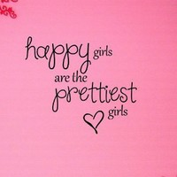 Newsee Decals #2 Happy girls are the prettiest Vinyl wall art Inspirational quotes and saying home decor decal sticker