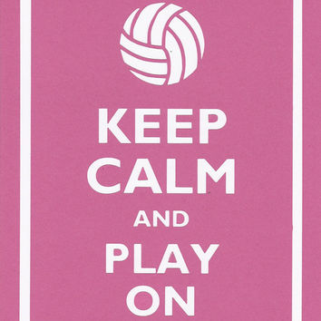Keep Calm and Play On (Volleyball) Graphic Wall Art
