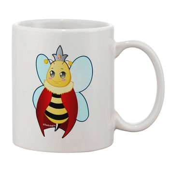 Queen Bee Mothers Day Printed 11oz Coffee Mug by TooLoud