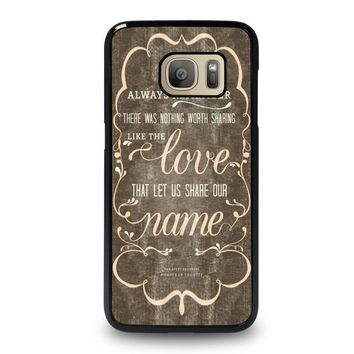 the avett brothers quotes samsung galaxy s7 case cover  number 1