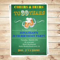 Cheers and beers to 30 years invitations, Beer Birthday Invitations and Announcements, Cheers and Beers to thirty Years Chalkboard