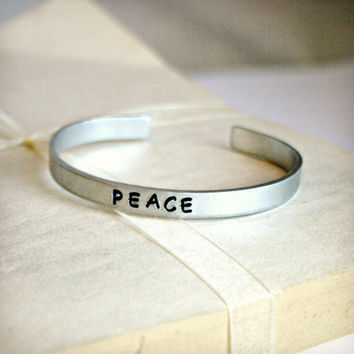 """Aluminum Stamped Cuff Bracelet - Hand Stamped - 6"""" x 1/4"""" - PEACE - Can be Customized, Great Personal Gift Idea"""