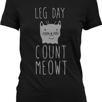 Funny Workout Shirt Leg Day Count Meowt Cat Lover Gift Gym Clothing Training TShirt Workout Tops Womens Activewear Cat Tee Ladies Tee WT-214