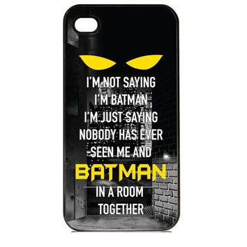 I'm Not Saying I'm Batman Custom Printed Hard Plastic Style Back Mobile Phone Protective Snap On Case Cover Accessory For Iphone 4 4S = 1927928772