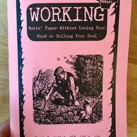 Working: Makin' Paper without Losing Your Mind or Selling Your Soul By Faith G. Harper