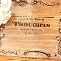 PERSONALISE this Box. My Little Box of Thoughts. Write and Store Thoughts in this PERSOMALISED Wooden box with its own note pad & pencil