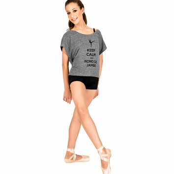 """Adult """"Keep Calm and Rond de Jambe"""" T-Shirt"""