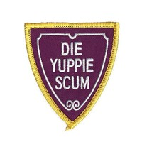 Die Yuppie Scum Patch