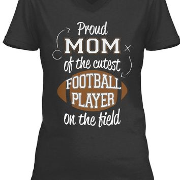 Football Moms Shirt - Cutest Player