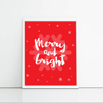 Christmas quotes wall art, merry and bright, red and white snowflakes Christmas wall decor, cozy themed wall art, gift for her
