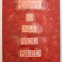 """The Beatles quote painting - 9.5"""" x 12"""" - Love is all you need"""