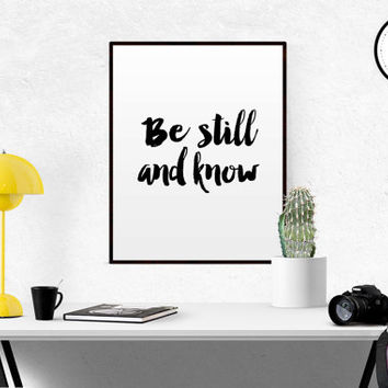Be Still and Know Printable Bible Verse Psalm 46:10 Wall Art Typography Poster Calligraphy Print Apartment Decor Bible Verse Print Scripture