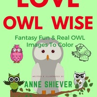 Love Owl Wise Coloring Book Paperback – November 27, 2017
