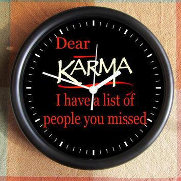 DEAR KARMA I have a LIST of people you missed by Backstreetcrafts